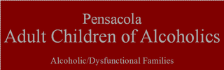 Pensacola Adult Children of Alcoholics (ACA)